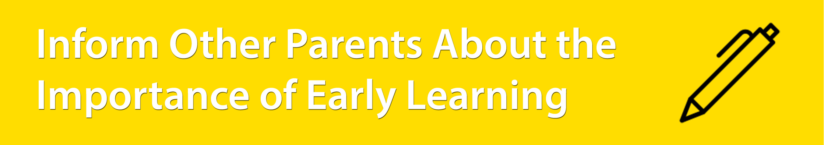 Inform Other Parents About the Importance of Early Language Learning
