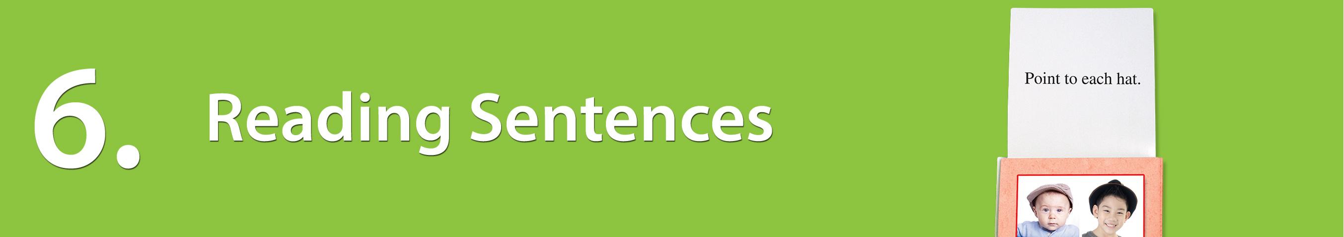 Milestone 6: Reading Sentences